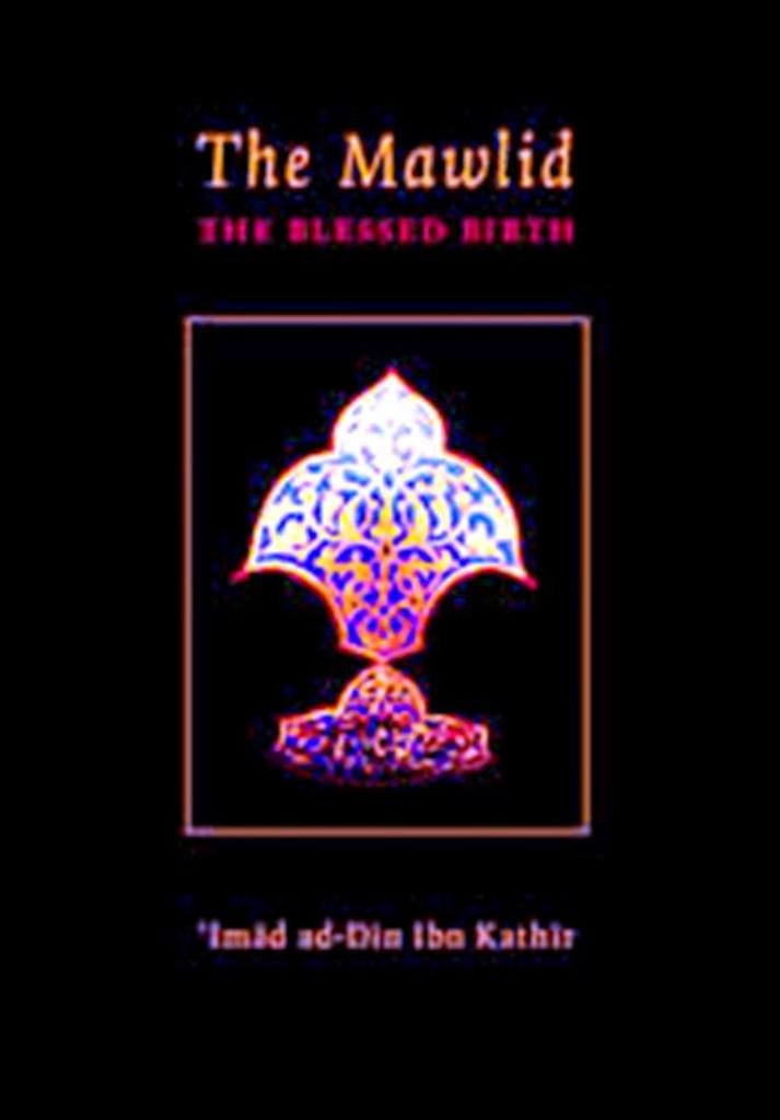 Mawlid by Ibn Kathir