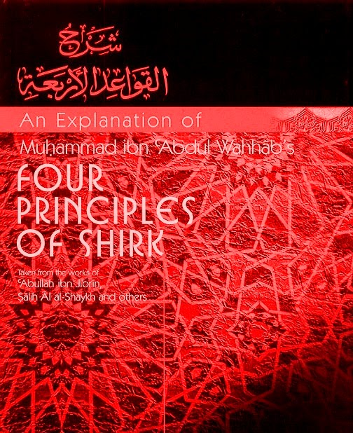The 4 Principles of Shirk-by Sheikh Najdi