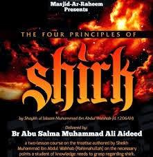 Wahhabi Najdi-The 4 Principles of Shirk