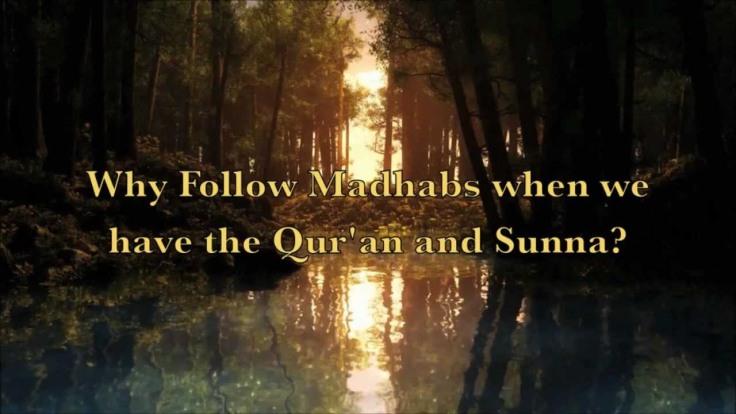 Madhhabs-or-hadith