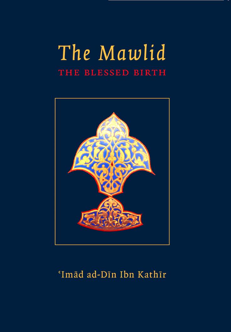 Ibn Kathir-Mawlid Rasul Allah-MawlidTheBlessedBirth.png